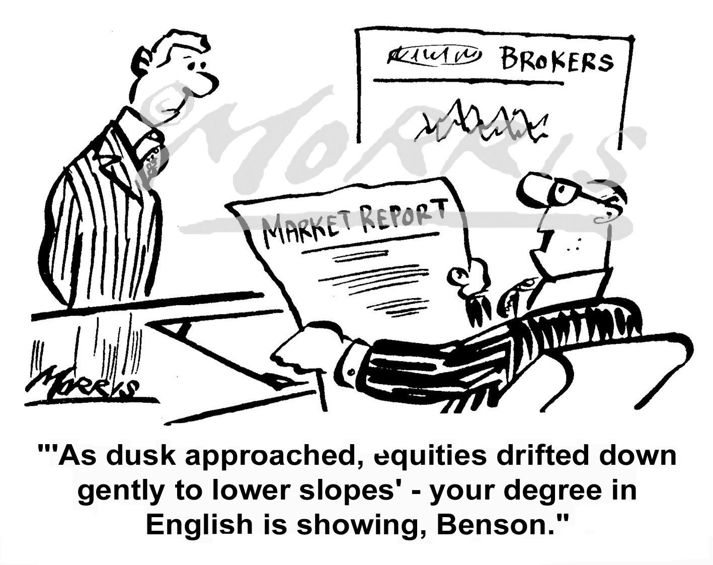 Broker market report cartoon Ref: 0122bw