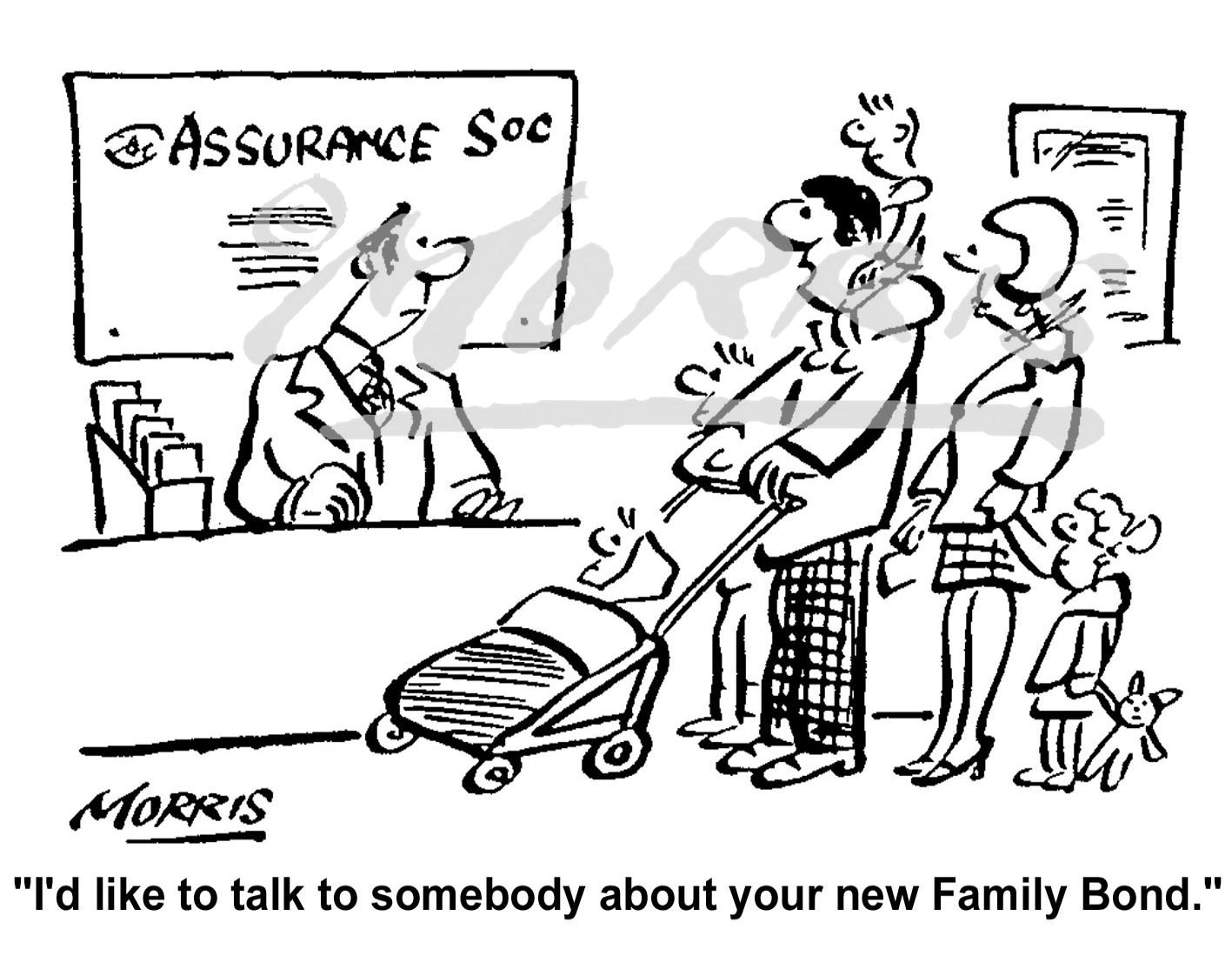 Insurance family bond policy cartoon Ref: 0404bw