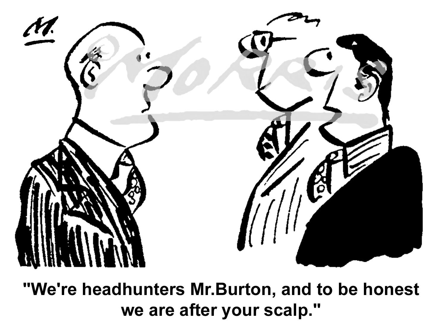 Headhunter comic business cartoon Ref: 0429bw
