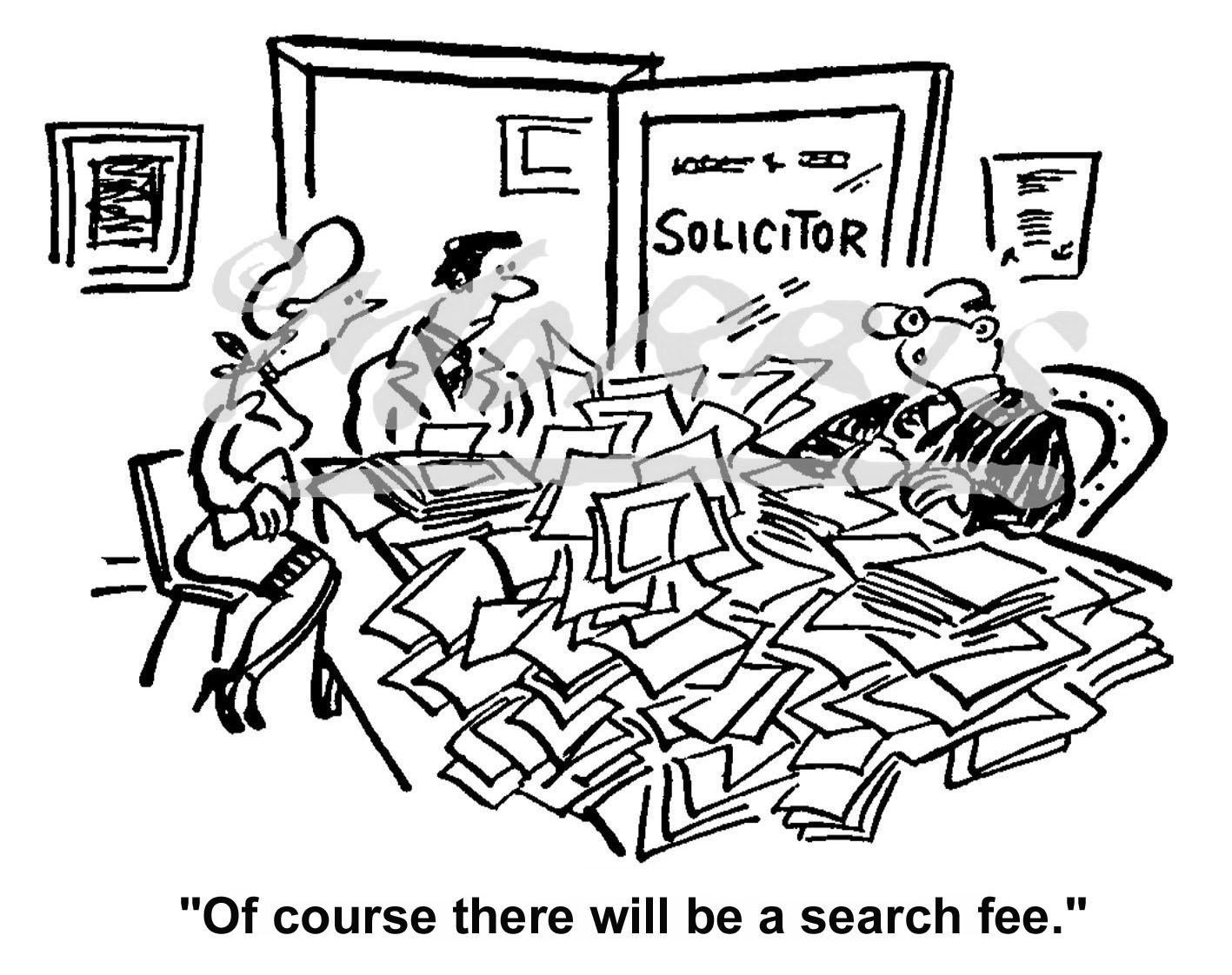 Solicitor search fee cartoon Ref:0472bw