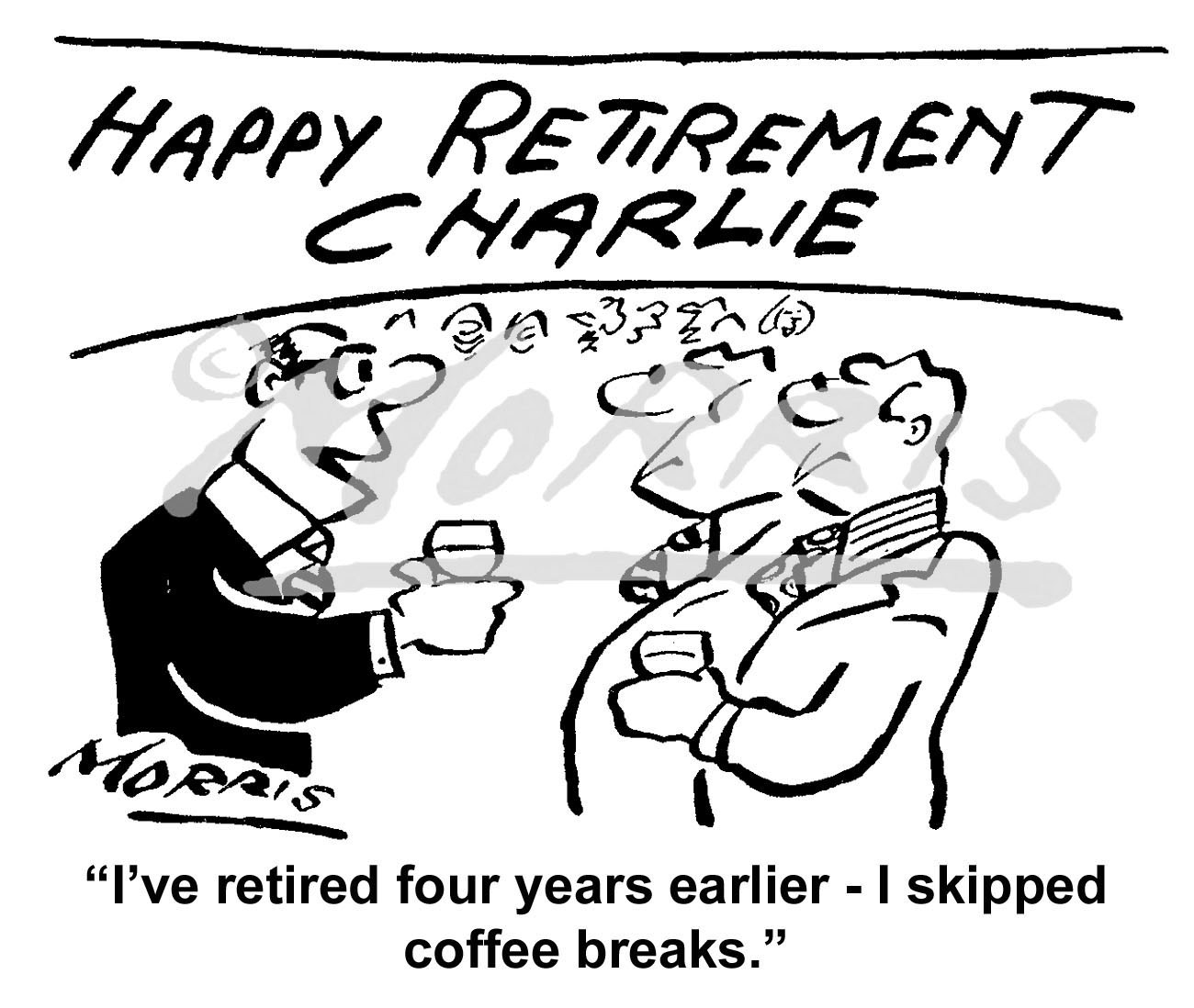Early retirement business cartoon – Ref: 6198bw