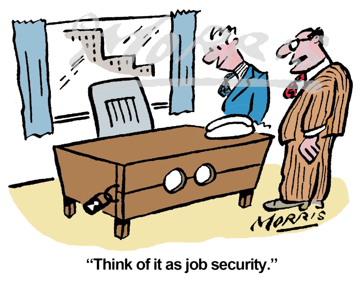 Job security cartoon, office cartoon – Ref: 7381col